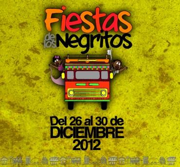 FIESTAS DE LOS NEGRITOS 2012